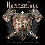 HammerFall - Steel Meets Steel: Ten Years of Glory